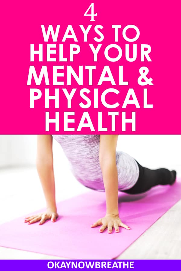 There is a great link between mental health and physical health. Learn how they're connected and 4 ways you can help your overall health.