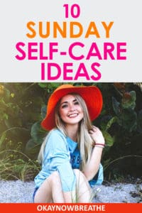 Blonde female with blue top and red hat smiling. Title text says Sunday self-care ideas