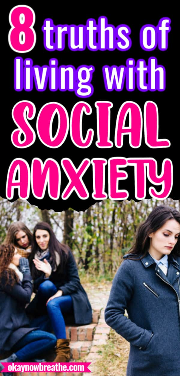 Female alone with hands in coat pocket. Three females in the background gossiping about here. Text reads 8 truths of living with social anxiety