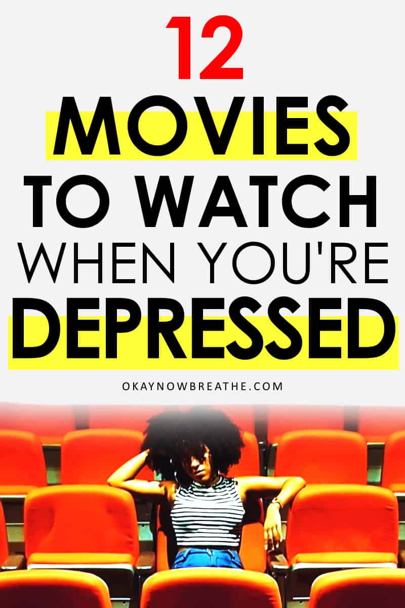 Female in a theater with text that reads 12 movies to watch when you're depressed