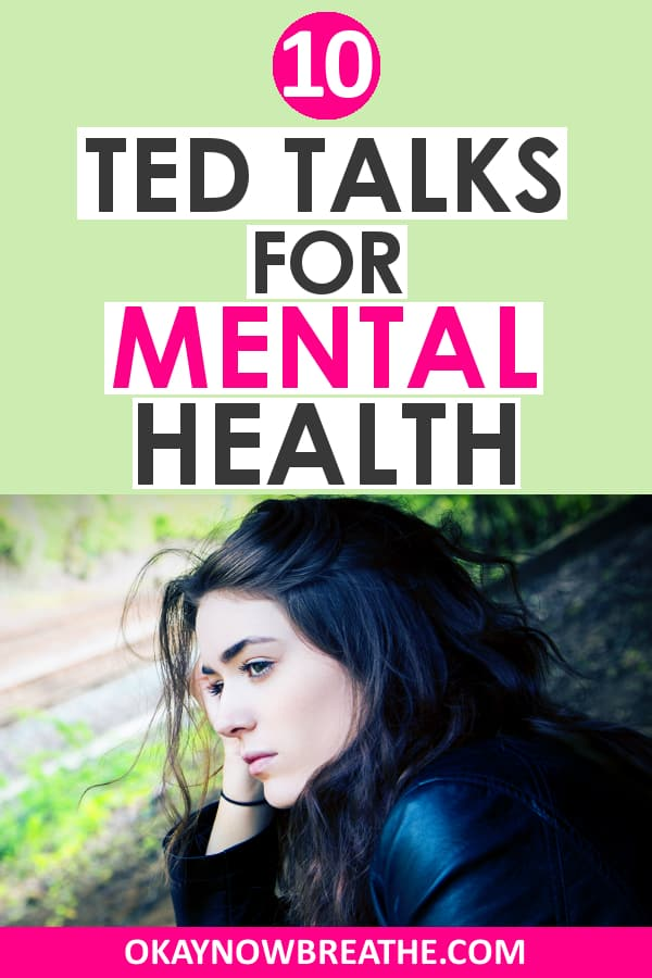 10 TED Talks for Mental Health
