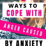 Text reads 5 ways to cope with anger caused by anxiety