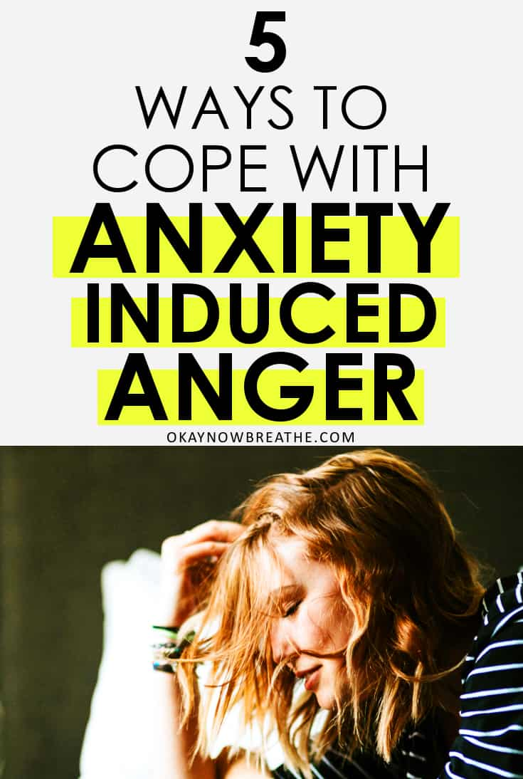 Angry woman with hand on head, with the words 5 Ways to Cope with Anxiety Induced Anger