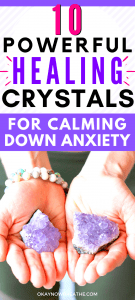 Text says 10 Powerful Healing Crystals for Calming Down Anxiety. Hands are carrying two amethyst cluster crystals