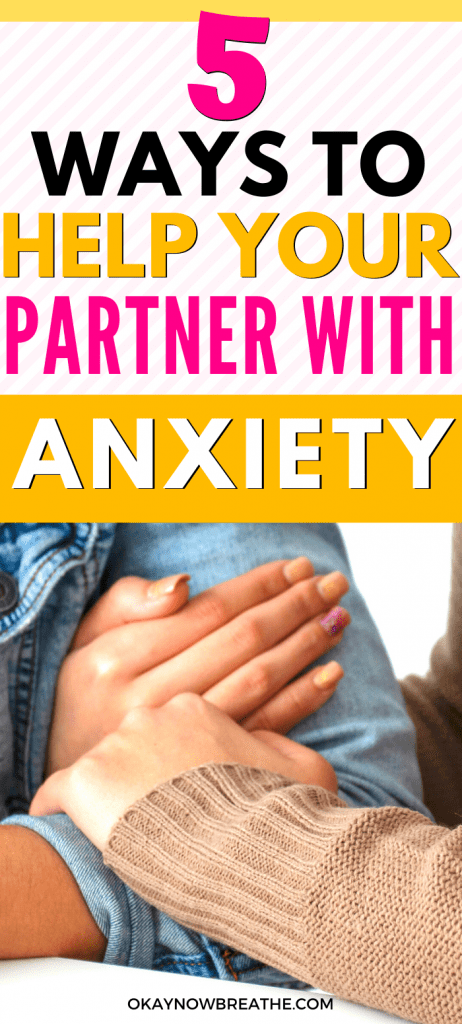 Couple linking arms. Text says 5 Ways to Help Your Partner with Anxiety