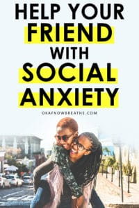 Two black females with one carrying the other on her back. They're both smiling. Text on picture says help your friend with social anxiety