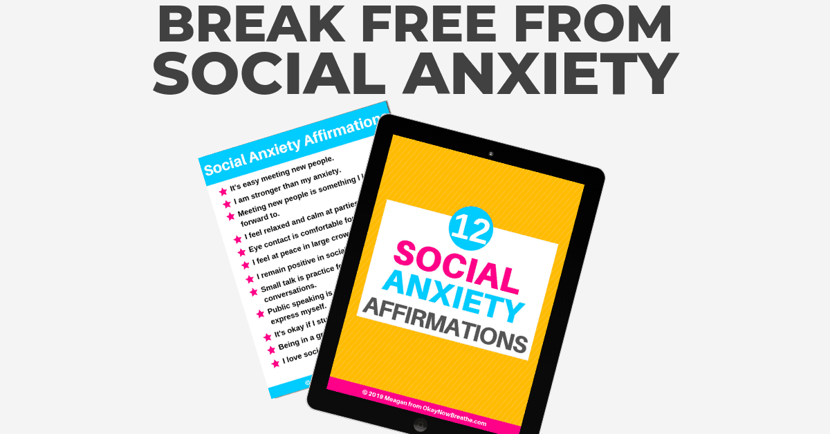 12 Social Anxiety Affirmations: Break Free From Social Anxiety
