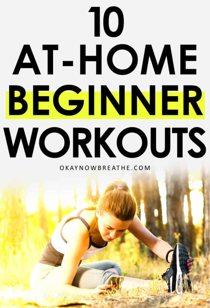 Title reads 10 At-Home Beginner Workouts with female stretching in a wooded area
