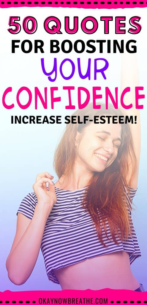 Female with cropped top smiling. Text overlay says 50 quotes for boosting your confidence. increase self-esteem!
