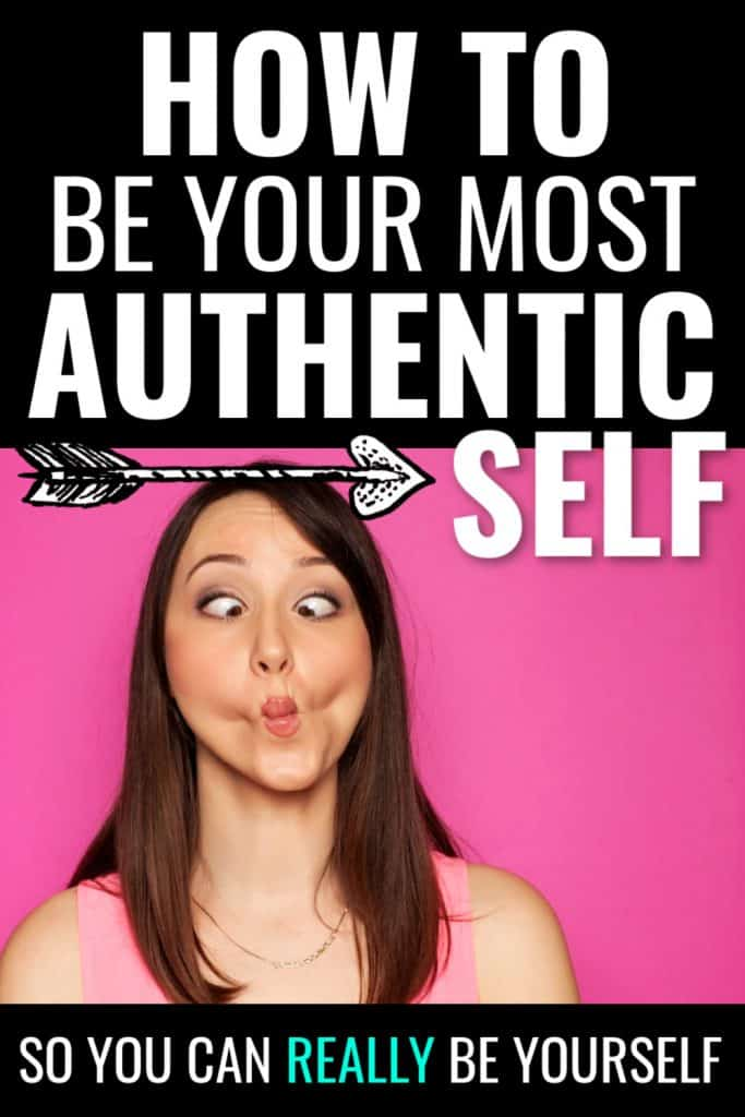 Brunette female making silly face on pink background. Text says how to be your most authentic self so you can really be yourself
