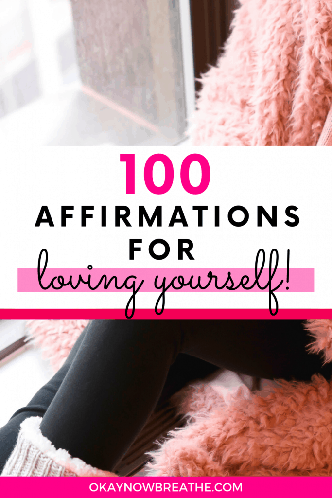 A female in pink teddy coat and black leggings. Text overlay says 100 affirmations for loving yourself