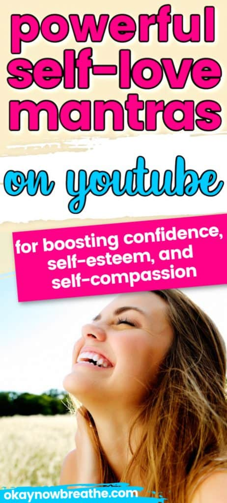 Female smiling in field. Text says powerful self-love mantras on youtube for boosting confidence, self-esteem, and self-compassion