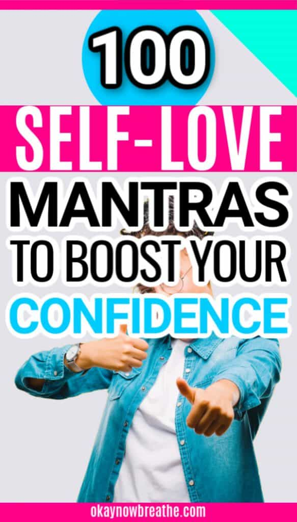 Female with thumbs up. Text overlay says 100 self-love mantras to boost your confidence