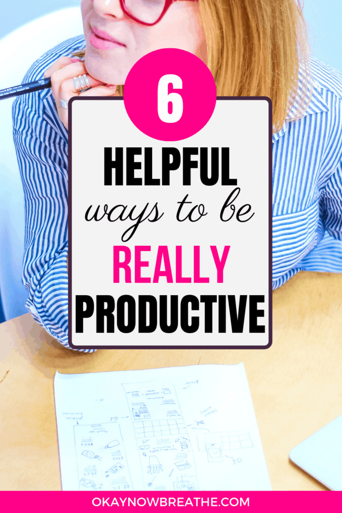 Text overlay says 6 Helpful ways to be Really Productive. Female with red hair and a pen in the background