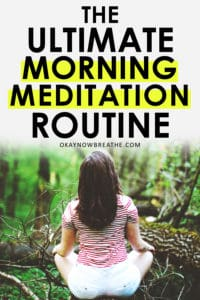 Female meditating in the forest with back facing towards camera with words The Ultimate Morning Mediation Routine