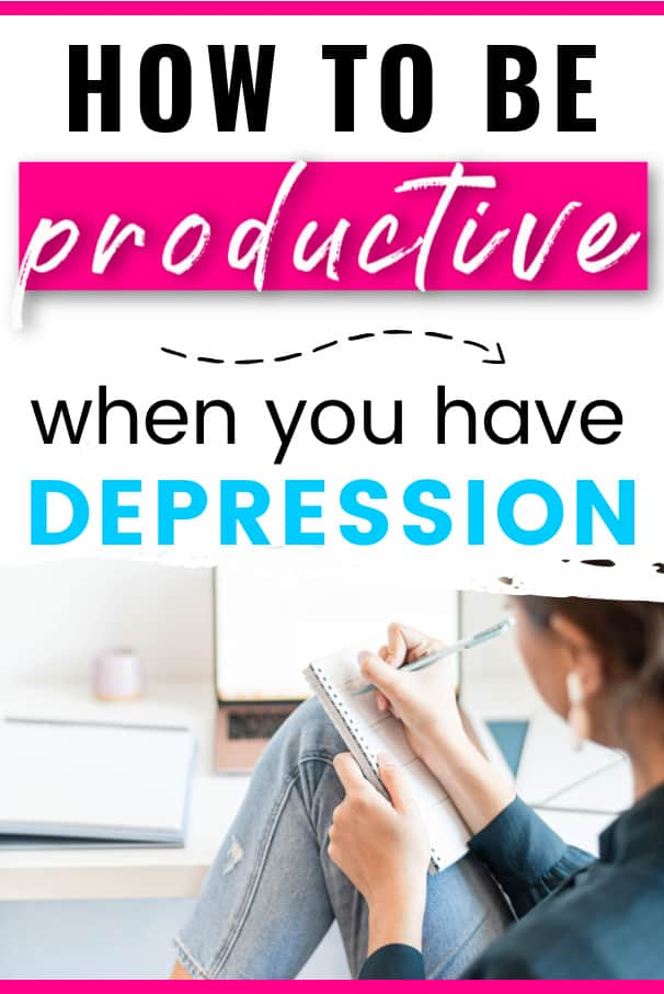 Female at desk with planner propped on knees. Text says how to be productive when you have depression