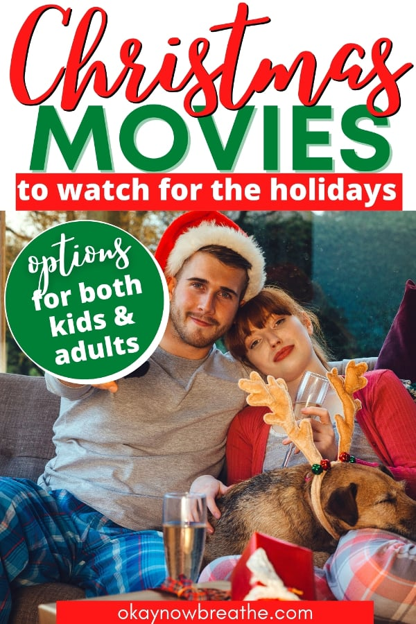 Couple and dog cuddling with Santa hats. Text says Christmas movies to watch for the holidays. options for both kids and adults.