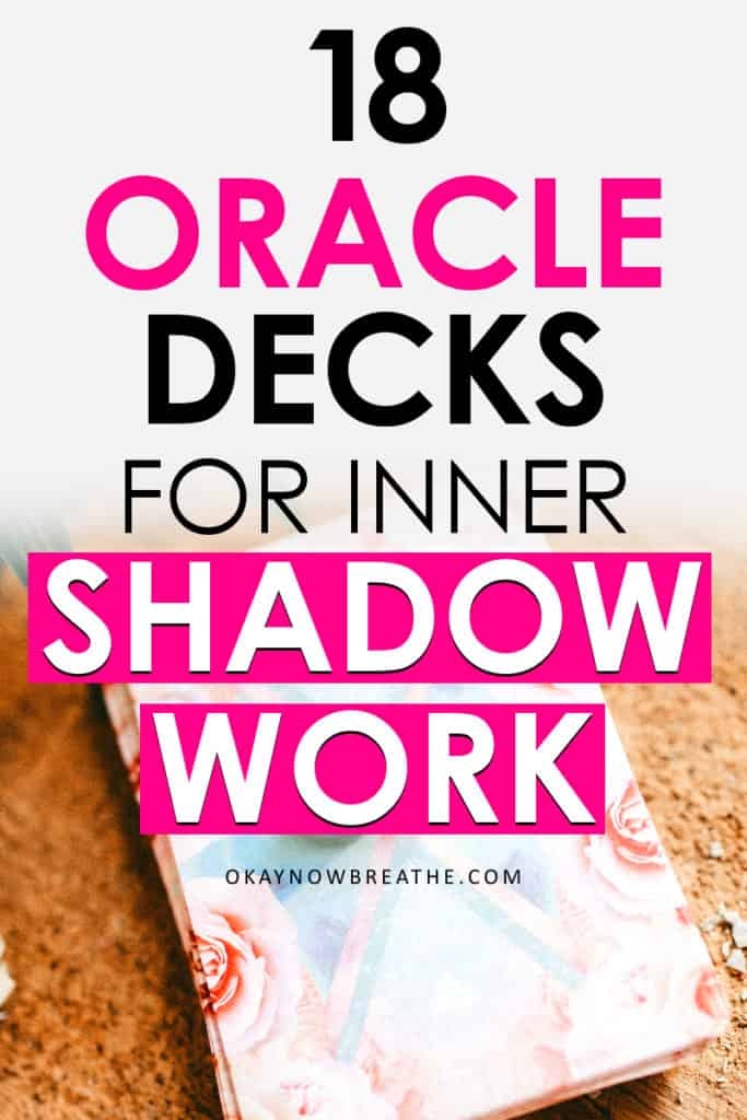 Work Your Light Oracle Cards with an overlay text that says 18 Oracle decks for inner shadow work.