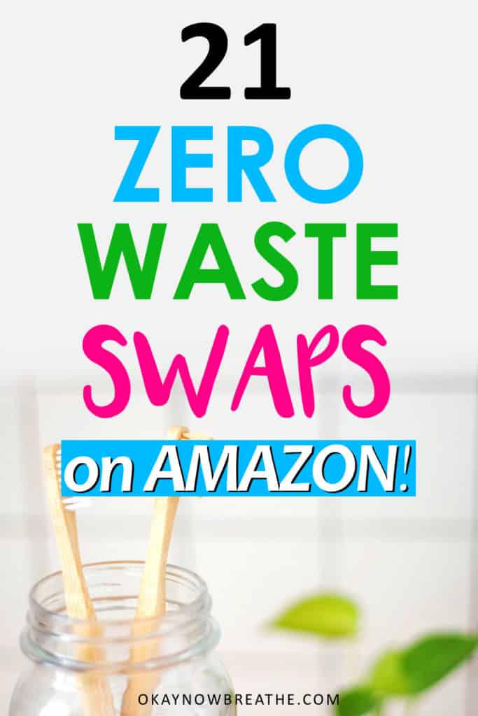 Two bamboo toothbrushes in a glass jar next to a green plant. Text overlay says 21 zero waste swaps on Amazon