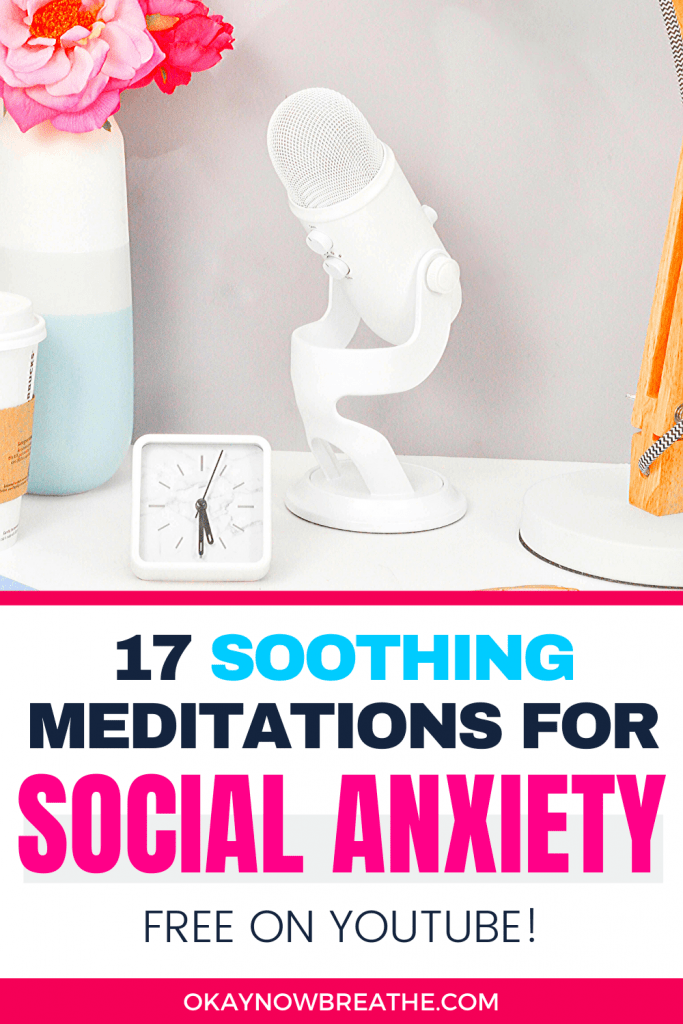 A white microphone next to a white clock and vase filled with pink flowers. Text says 17 soothing meditations for social anxiety free on YouTube