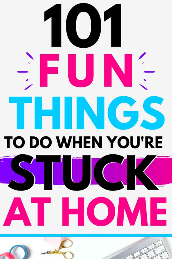 Small bit of keyboard showing. Title text says 101 Fun Things to Dow When You're Stuck at Home