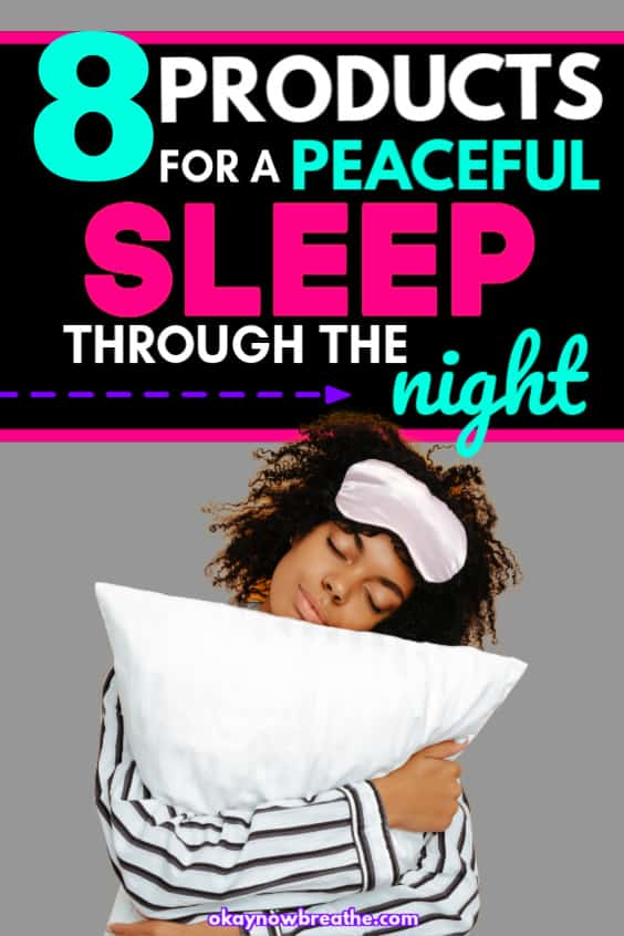 Female holding pillow with eyes closed and eye mask on forehead. Text says 8 products for a peaceful sleep through the night