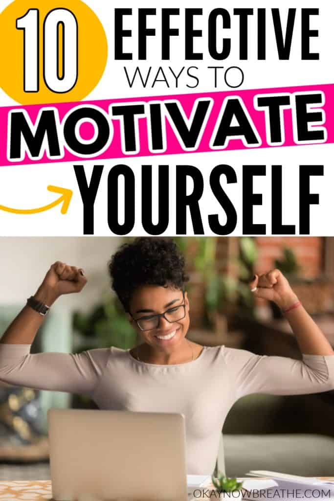Female at laptop with both fists in air. She's smiling. Text says 10 effective ways to motivate yourself.