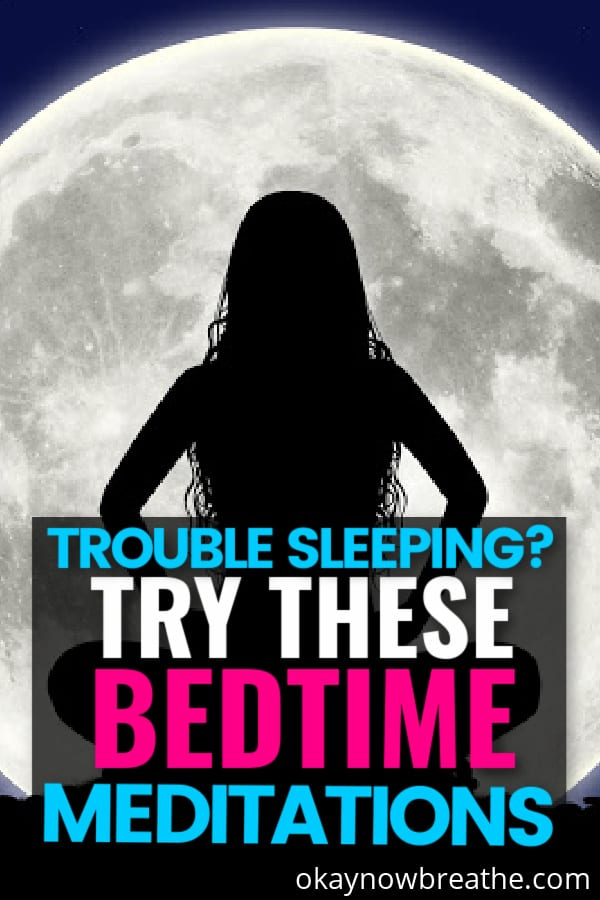 Silhouette of female against full moon. Title says trouble sleeping? Try these bedtime meditations